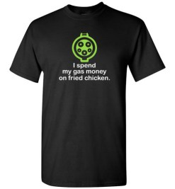 $18.95 – I Spend My Gas Money on Fried Chicken T-Shirts EV Funny Gift T-Shirt