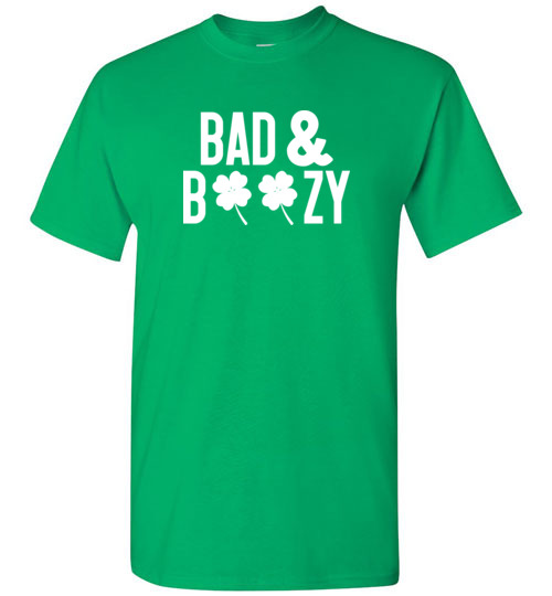Women's St Patty's Day Shirt – Bad and boozy Funny drinking shirt gift for St. Patricks day
