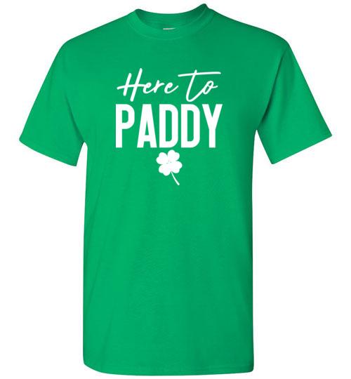 Here to Paddy Women's St Patricks Shirt, St Patricks Day Tee, St Pattys Day Shirt