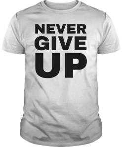 Liverpool Chapion, Mohamed Salah Never Give Up Tshirt Men Women QuoTes