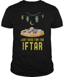 Muslim Ramadan Sayings Funny Just Here For The Iftar T-Shirt