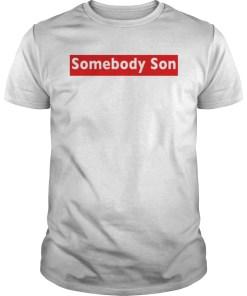 Somebody Son Shirt Faithful Black Men Association? Shirt