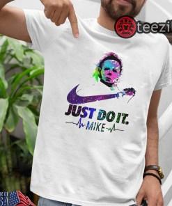 Michael myers just do it halloween shirt