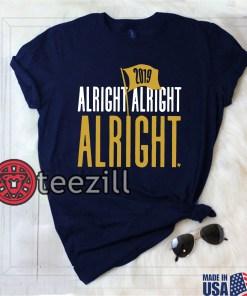 Alright Alright Alright - Football 2019 Gift Shirt