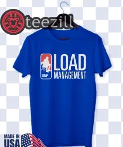 Load Management T-Shirt