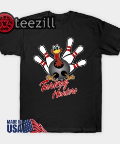 Turkey Hunters Funny Bowler Bowling Lover Shirt