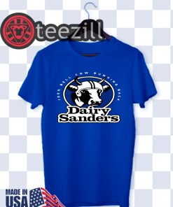 Dairy Sanders Shirt 100% Bell Cow Running Back TShirt