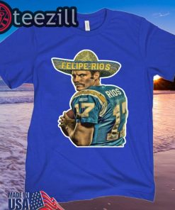 Felipe Rios Chargers Shirt Felipe Rios Chargers - T-Shirt