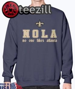 New NOLA No One Likes Atlanta Shirts