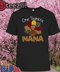 Thankgivings One Thankful Nana Turkey Leopart Shirt