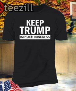 American Keep Trump Impeach Congress Donald Trump 2020 T-Shirtkl