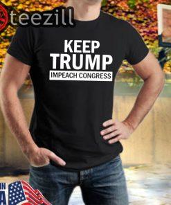 American Keep Trump Impeach Congress Donald Trump 2020 TShirt