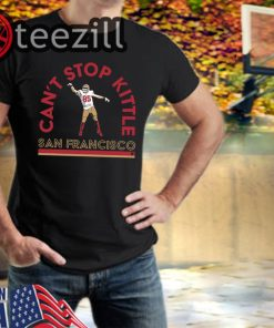 Can't Stop George Kittle TShirt Limited Edition Officiall