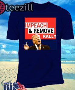 Impeach Remove Shirt - Impeachment Eve TShirt