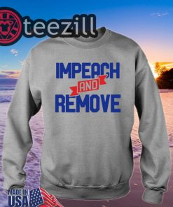Impeach and Remove Trump 45 Shirts Tshirt