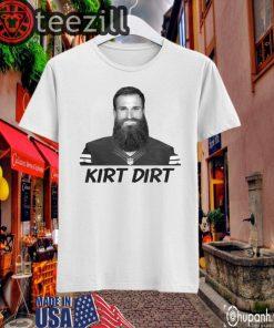 Kirk Cousins Kirt Dirt T shirt