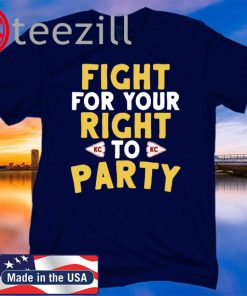 Kansas City Fight For Your Right TShirt, hoodie, sweatshirt