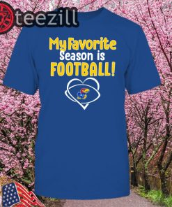 Kansas Jayhawks My Favorite Season Is Football Tshirt