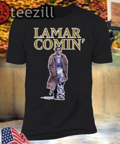 Lamar Jackson Lamar Comin' Shirts