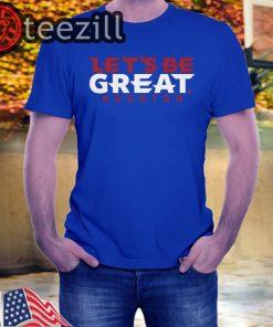 Let's Be Great Houston Shirts Football Tshirt