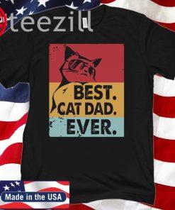 Vintage Retro Best Cat Dad Ever Father 2020 Shirt