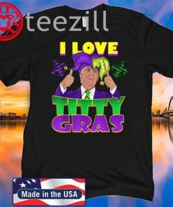 Donald Trump Mardi Gras Gras 2020 Tshirts