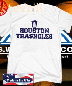 Houston Trasholes Shirt Baseball Anti Houston T-Shirt