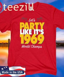 Kansas City Championship Shirt Party Like It's 1969 LIV Kansas City T-Shirt