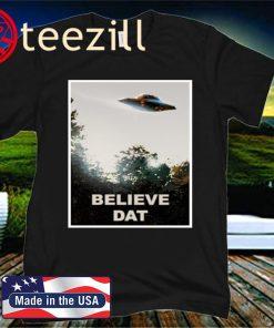 Believe DAT 2020 Shirt