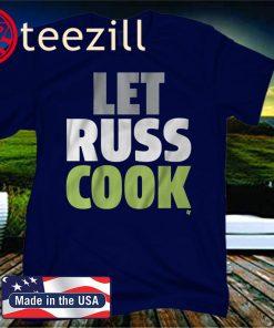 Let Russ Cook T-Shirt - Seattle Football