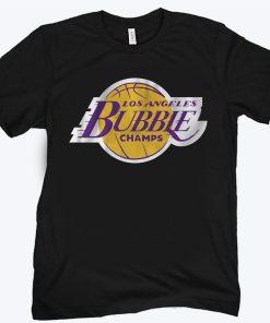 LA Bubble Champs 2020 Shirt