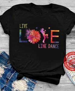 Live Life Line Dance 2020 Shirt