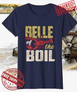 Belle Of The Boil Crawfish Boil Shirt