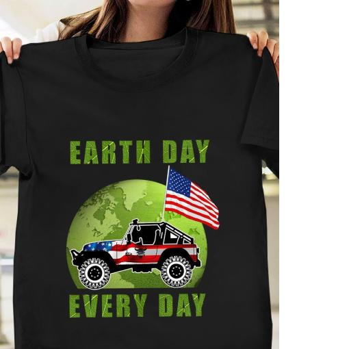 2021 Earth day every day american flag shirt