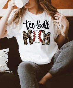 Tee-ball Mom 2021 TShirt, Tee-ball Mom 2021 Shirt, Baseball Mom Shirt, Softball Mom Shirt, Mom Mother's Day Shirt, Mother's Day 2021 Gift