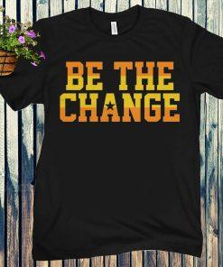 Be the Change Houston Shirt Tony Kemp
