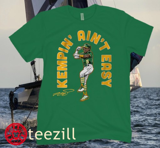 Tony Kemp Oakland Kempin' Ain't Easy Shirt