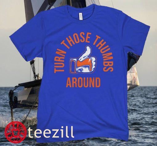 Turn Those Thumbs Around T-Shirt New York Baseball