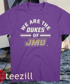 We Are The Dukes Of JMU Shirt James Madison Dukes Football