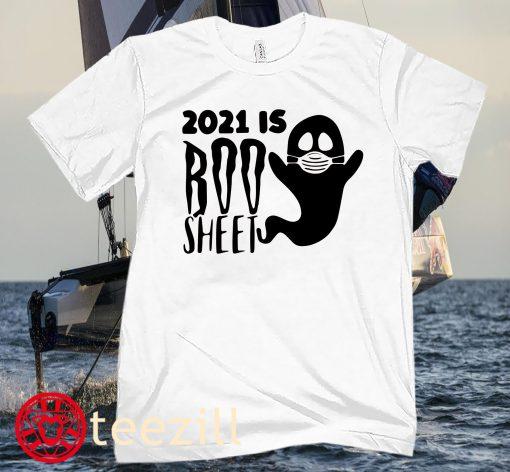 2021 Is Boo Sheet Halloween Party Shirt