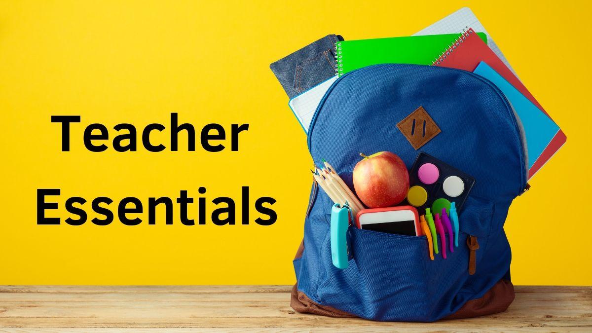Teacher Essentials