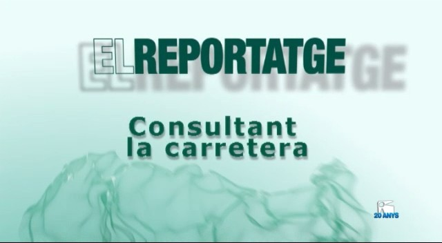 01/02 El Reportatge: Consultant la carretera