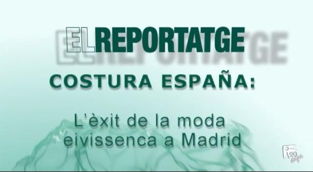25/04 El Reportatge: Costura España