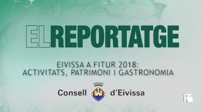 22/01 El Reportatge: FITUR 2018