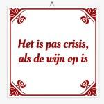 tegeltjenl-wijsheid-crisis-wijn-op