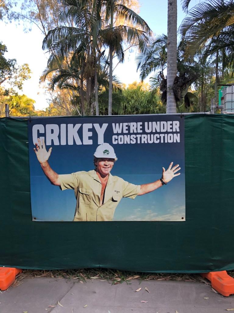 Crikey sign at Australia Zoo