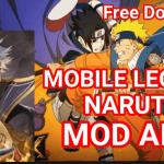 Apk Naruto Senki Versi Mobile Legends  Cara Download dan Fitur