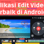 Aplikasi edit video android tanpa logo/watermark terbaik 2019