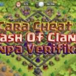 Update Cara cheat COC Tanpa Verifikasi hack Gems, Elixir Unlimited