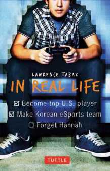 In Real Life by Lawrence Tabak. Published by Tuttle Publishing in November 2014.